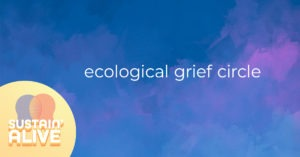 Ecological Grief Circle @ Meditation room, Concordia Multi-faith & Spirituality Centre