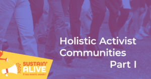 Holistic Activist Communities - Part I @ Zoom Webinar
