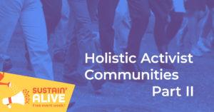 Holistic Activist Communities - Part II @ Zoom Webinar