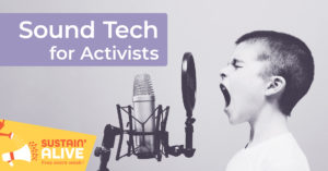Sound Tech for Activists @ TBD