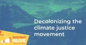 Decolonizing the Climate Justice Movement @ SPCA Basement
