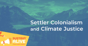 Settler Colonialism and Climate Justice @ Zoom Webinar